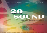20 years of SOUND (Bucharest, November 27th, 2014)